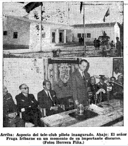 Fotografías de la Inauguración del Tele-Club Piloto de Herencia por Manuel Fraga