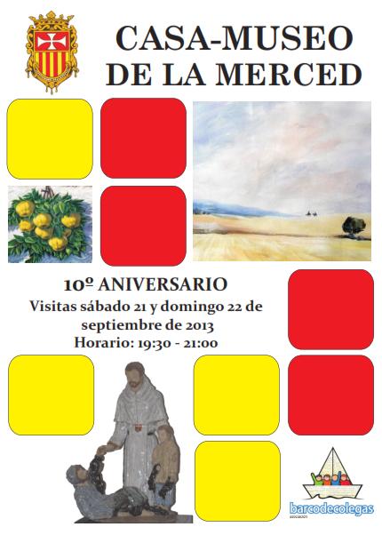 Cartel visitas Casa-Museo de La Merced en su décimo aniversario