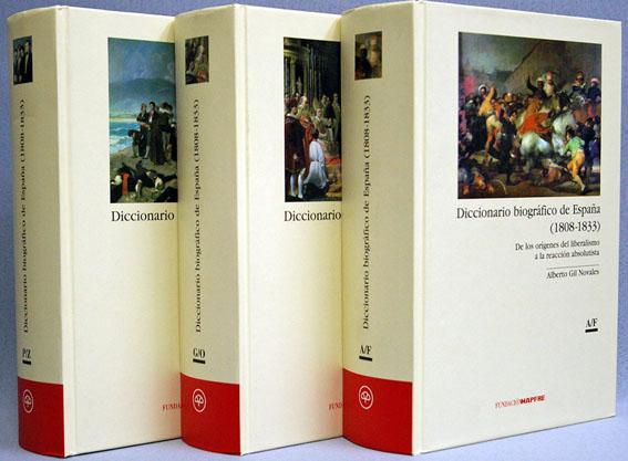 Diccionario biográfico de España (1808-1833). De los orígenes del liberalismo a la reacción absolutista