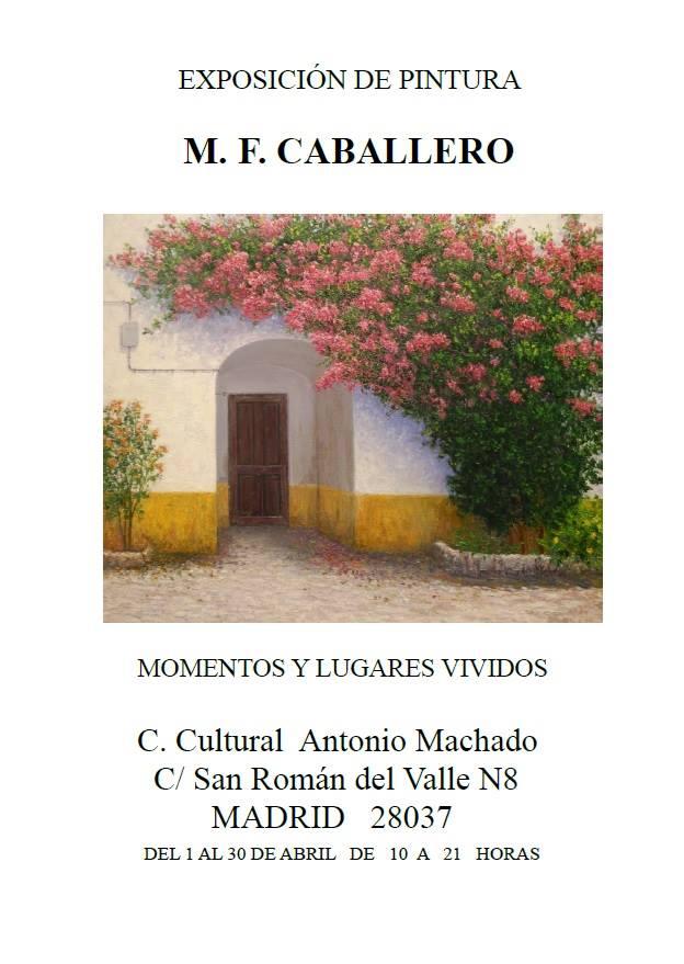 Exposición de pintura de Manuel Fernádez Caballero en Madrid